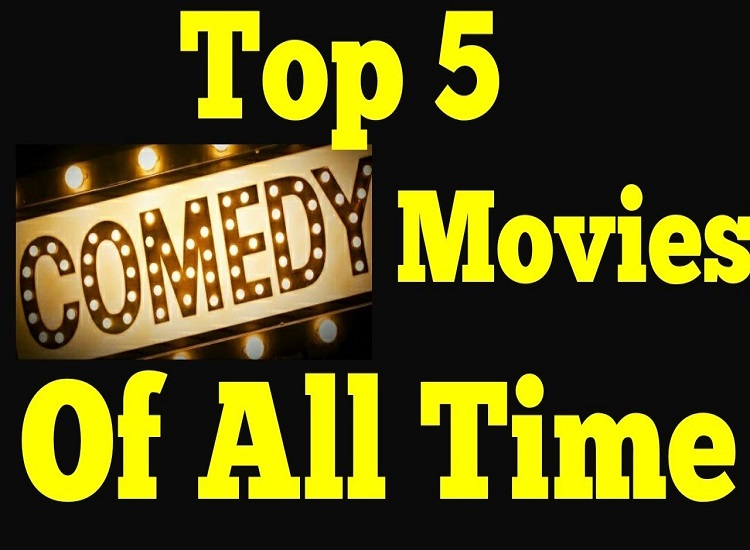 Top 5 Comedy Movies of All Time